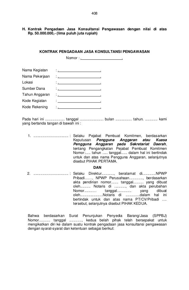 408H. Kontrak Pengadaan Jasa Konsultansi Pengawasan dengan nilai di atas   Rp. 50.000.000,- (lima puluh juta rupiah)      ...