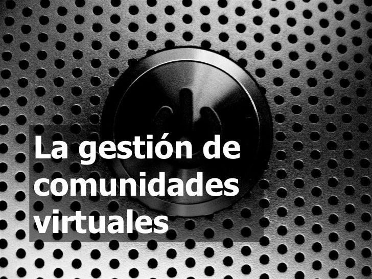 2. La gestión de comunidades virtuales