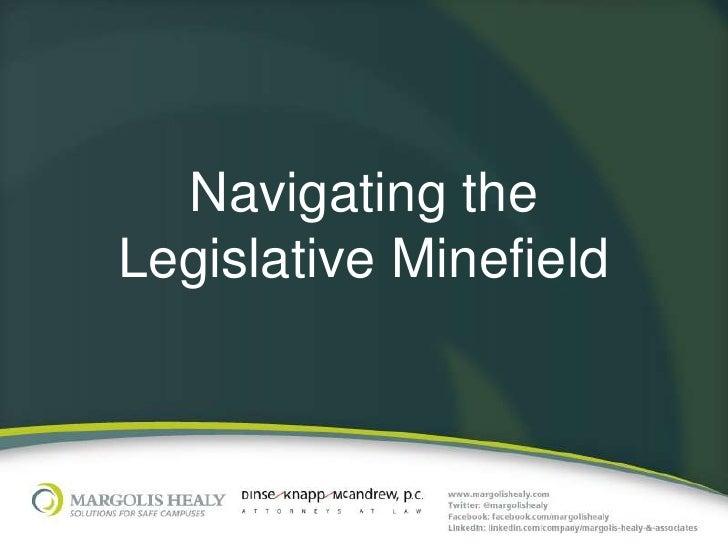 Navigating theLegislative Minefield