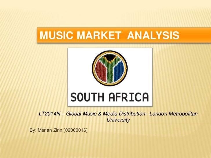 MUSIC MARKET ANALYSIS    LT2014N – Global Music & Media Distribution– London Metropolitan                              Uni...