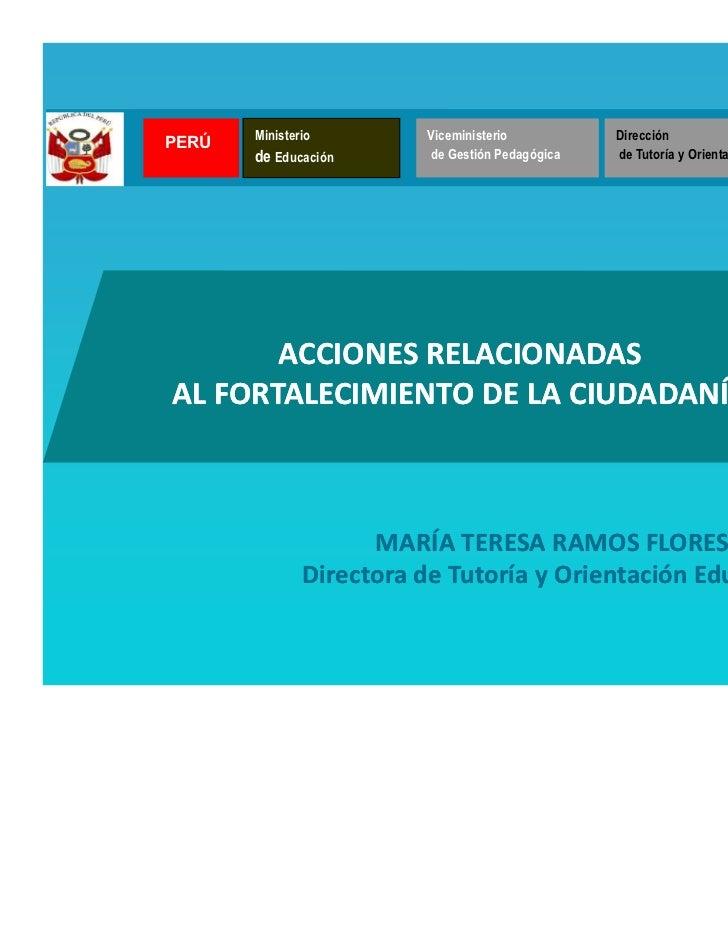 Ministerio        Viceministerio          DirecciónPERÚ    Ministerio  PERÚ de Educación      de Gestión Pedagógica   de T...