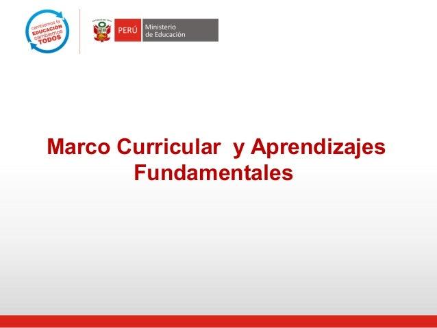 Marco Curricular y AprendizajesFundamentales