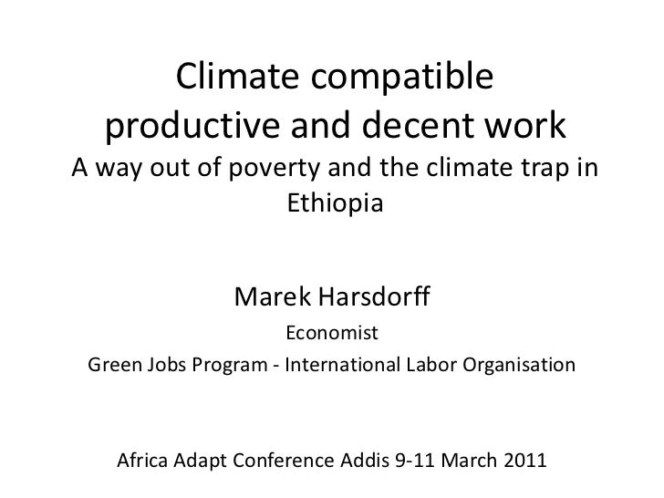 Marek Harsdorff: Climate compatible productive and decent work – a major way out of poverty and the climate trap in Ethiopia