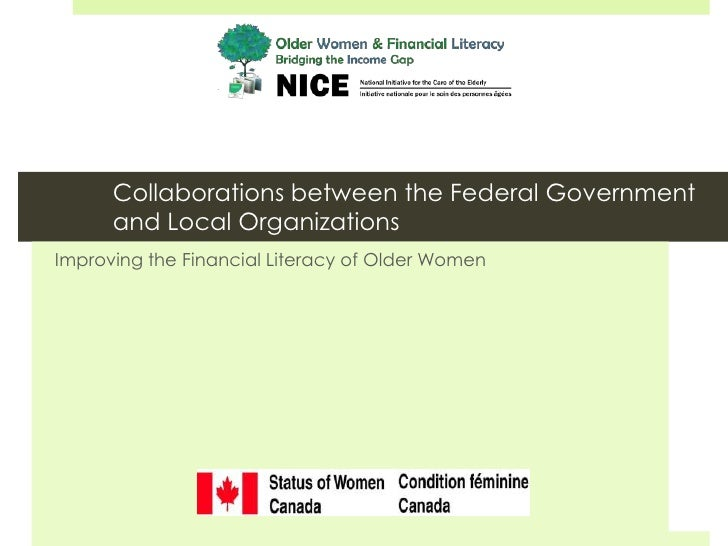 Collaborations between the Federal Government      and Local OrganizationsImproving the Financial Literacy of Older Women