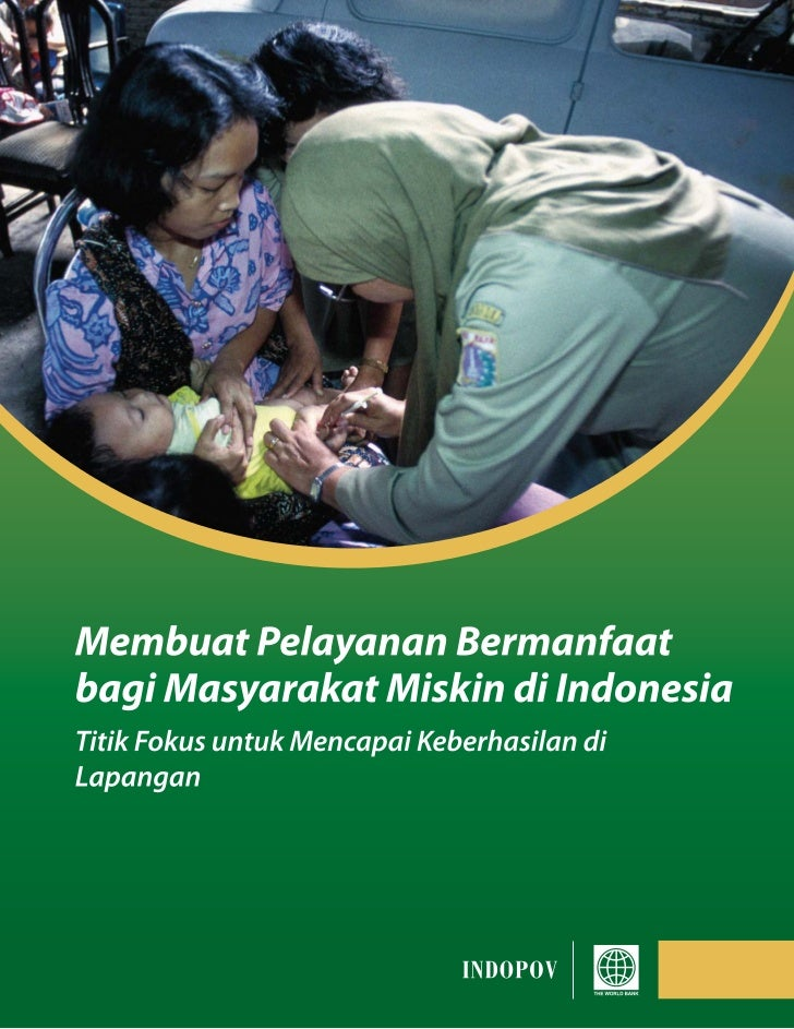 Membuat Pelayanan Bermanfaat bagi Masyarakat Miskin di Indonesia