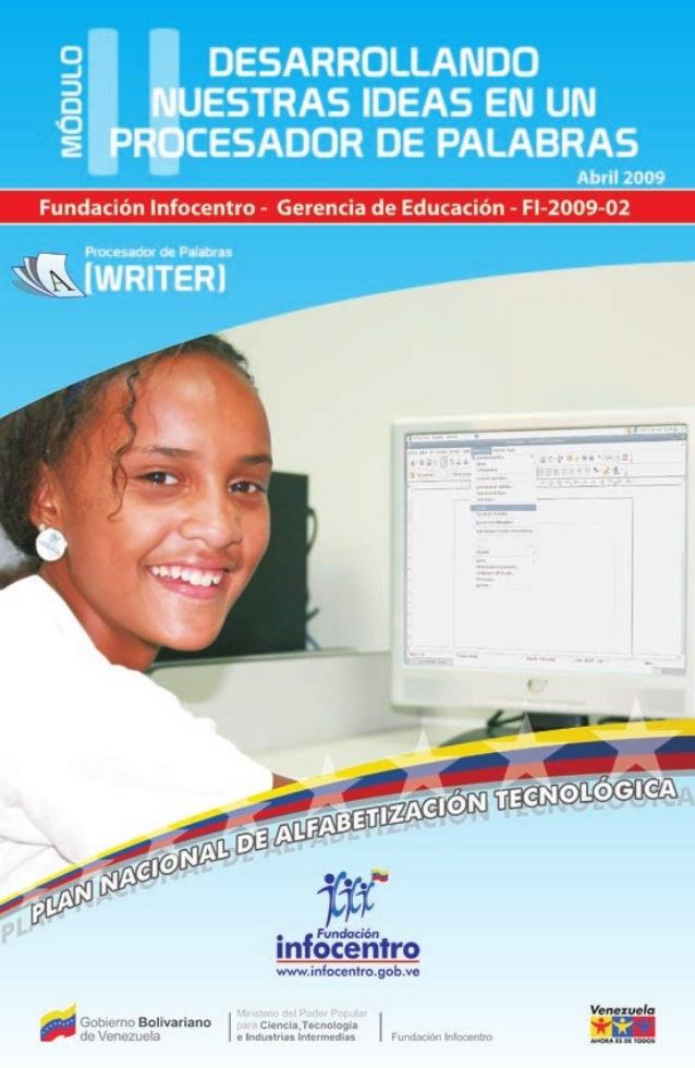 Pnat Plan Nacional de Alfabetización Tecnológica Coordinación y producción Fundación Infocentro Presidenta Nancy Zambrano ...