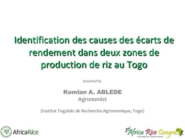 Th2_Identification des causes des écarts de rendement dans deux zones de production de riz au Togo