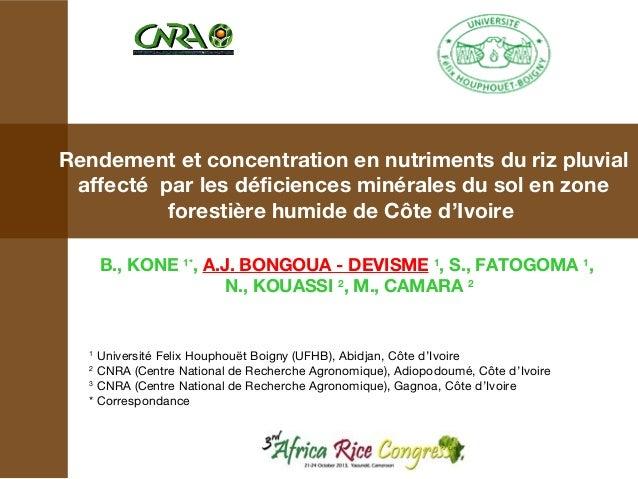 Rendement et concentration en nutriments du riz pluvial affecté par les déficiences minérales du sol en zone forestière hu...