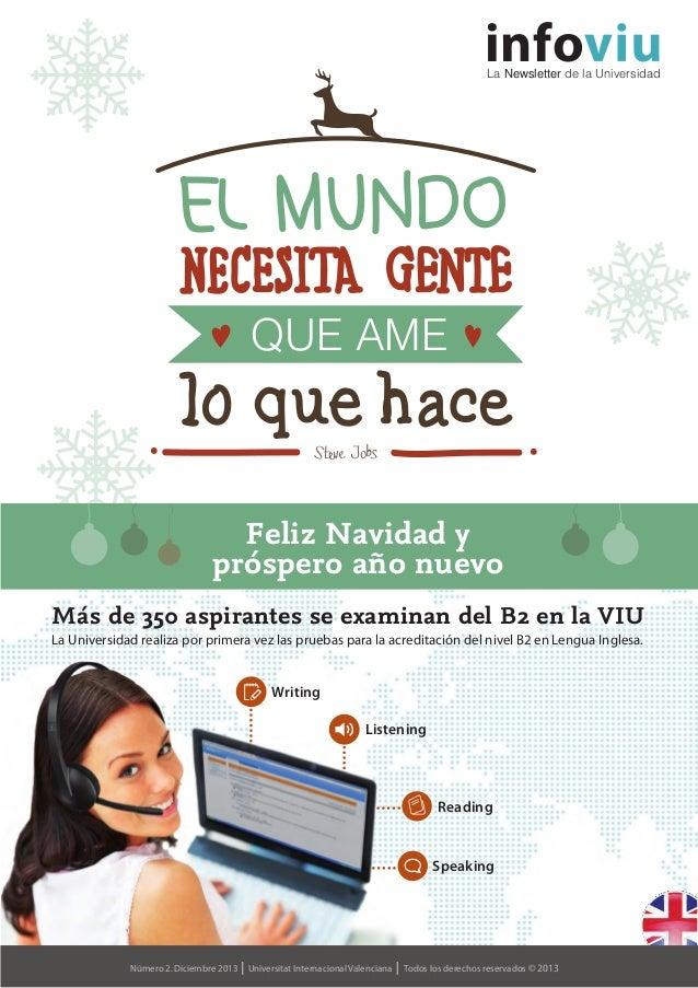 info  La Newsletter de la Universidad  QUE AME  Feliz Navidad y próspero año nuevo Más de 350 aspirantes se examinan del B...