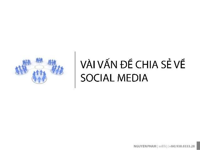 SESOMO 2013: VÀI VẤN ĐỀ CHIA SẺ VỀ SOCIAL MEDIA - Will Lì
