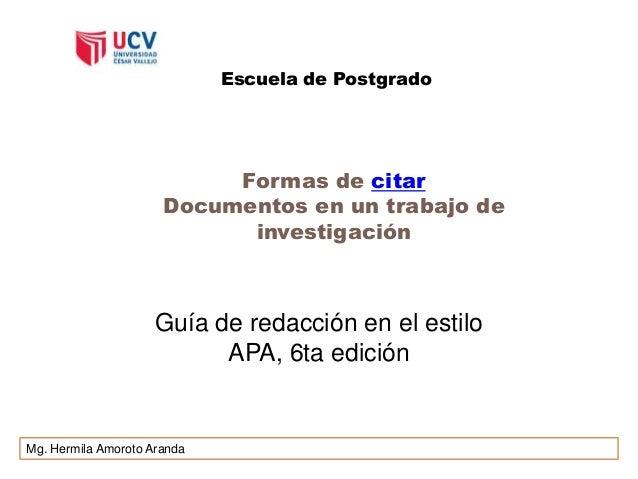 Escuela de Postgrado                           Formas de citar                      Documentos en un trabajo de           ...