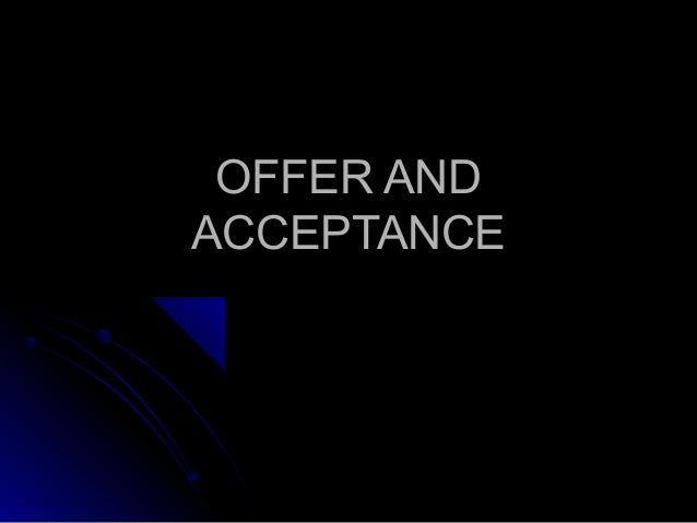 2.offer and acceptance