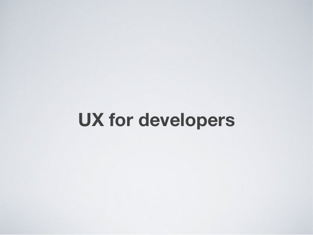 UX Design for Developers | Oleg Gutsol, 500px