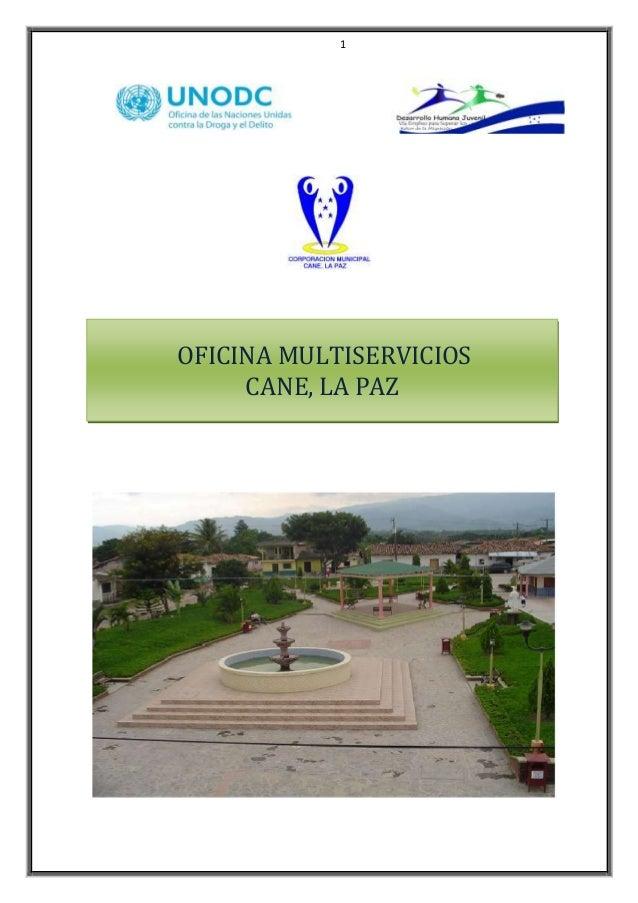 1 OFICINA MULTISERVICIOS CANE, LA PAZ