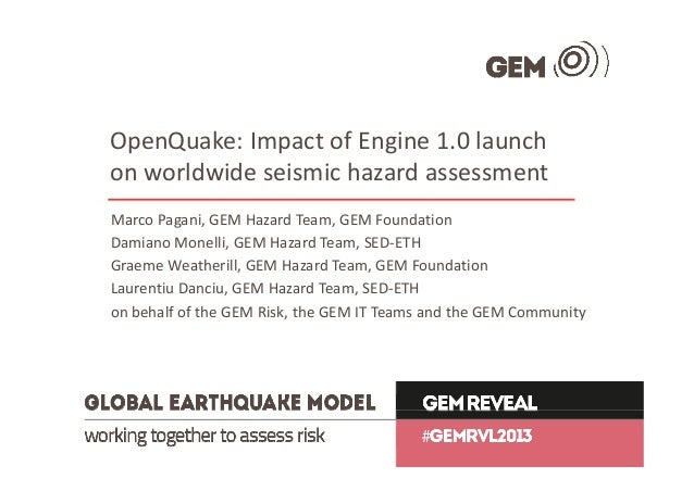 OpenQuake: Impact of Engine v 1.0 launch on worldwide #seismic hazard assessment #GEMRVL2013