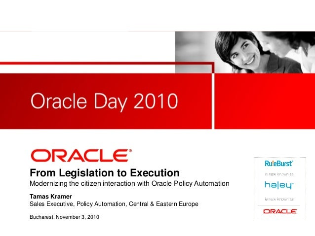 <Insert Picture Here> From Legislation to Execution Modernizing the citizen interaction with Oracle Policy Automation Tama...