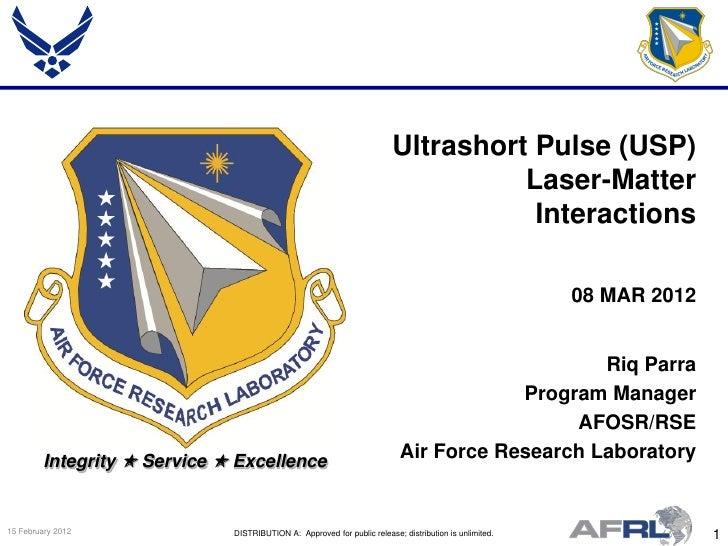 Ultrashort Pulse (USP)                                                                                   Laser-Matter     ...