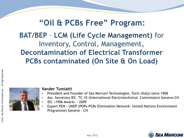"""""""Oil & PCBs Free"""" Program:                                                    BAT/BEP – LCM (Life Cycle Management) for   ..."""