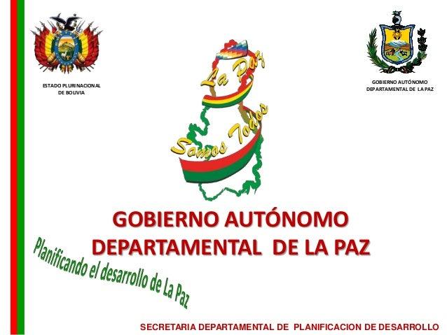 GOBIERNO AUTÓNOMOESTADO PLURINACIONAL                                                                DEPARTAMENTAL DE LA P...