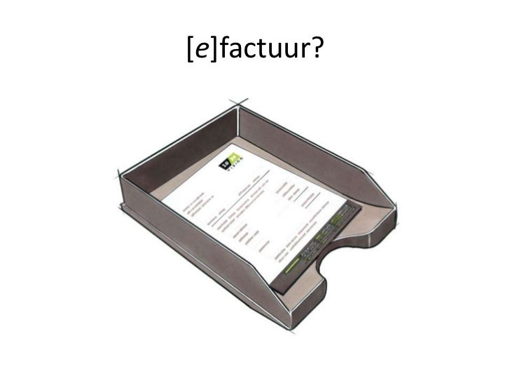 [e]factuur?<br />