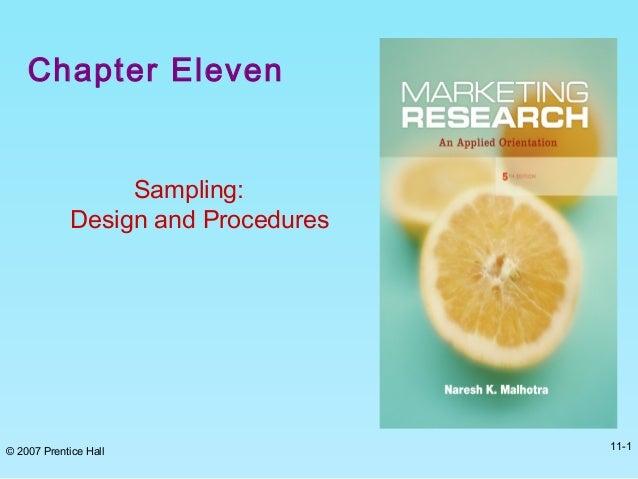 Chapter Eleven Sampling: Design and Procedures © 2007 Prentice Hall 11-1