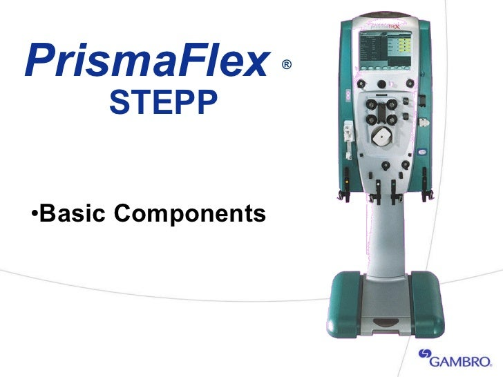2   prismaflex crrt basic components - seg 2