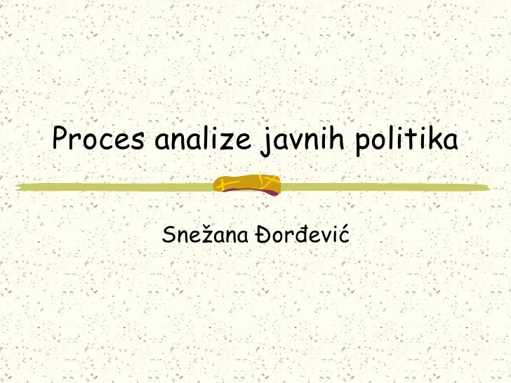 Proces analize javnih politika Snežana Đorđević