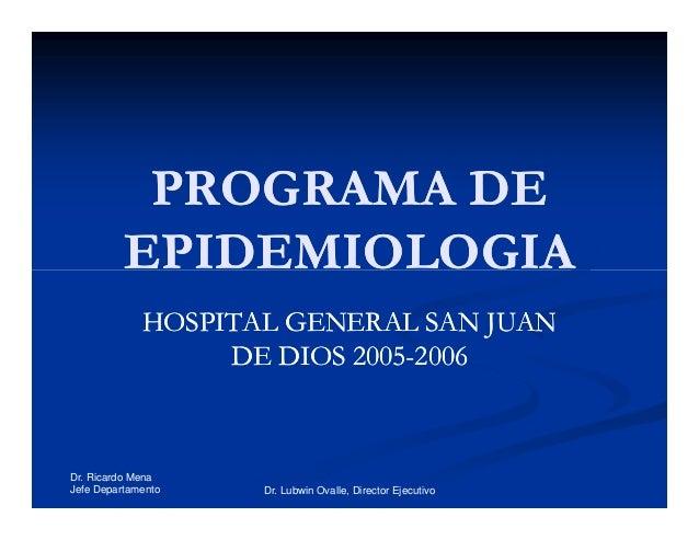 2005 Programa de Epidemiología Hospital General San Juan de Dios