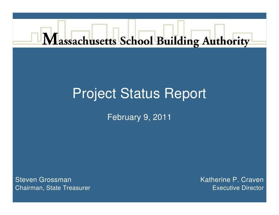 Project Status Report                            February 9, 2011Steven Grossman                                Katherine ...