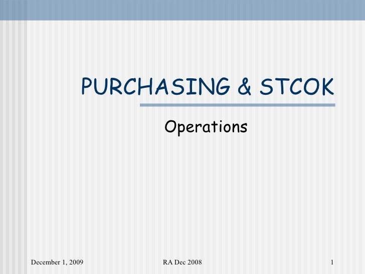 PURCHASING & STCOK Operations