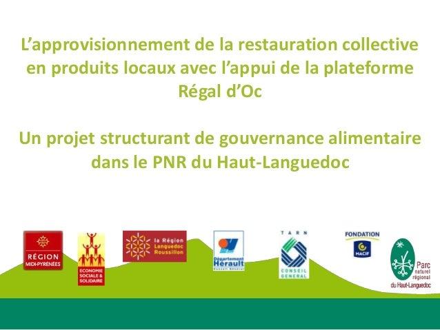 L'approvisionnement de la restauration collective en produits locaux avec l'appui de la plateforme                   Régal...