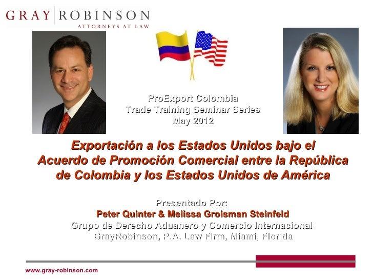 ProExport Colombia                        Trade Training Seminar Series                                  May 2012        E...