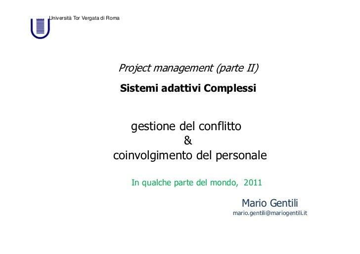 Università Tor Vergata di Roma                             Project management (parte II)                                 S...