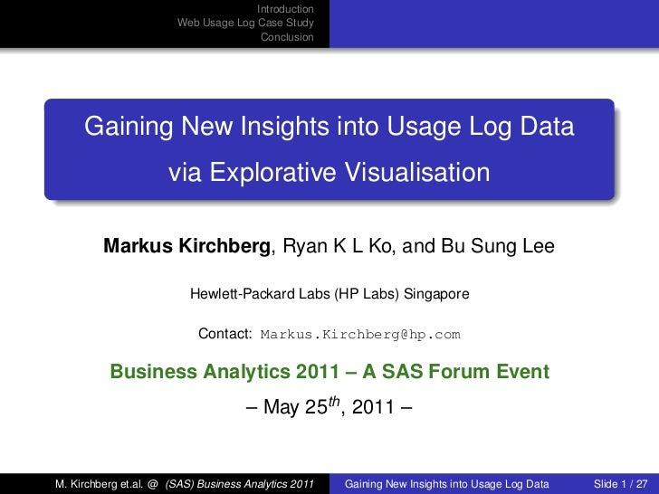 Introduction                        Web Usage Log Case Study                                       Conclusion     Gaining ...