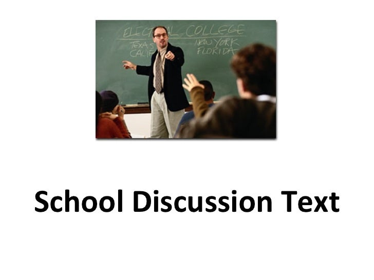 School Discussion Text