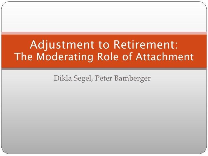 2 segel-adjustment to retirement final pptx