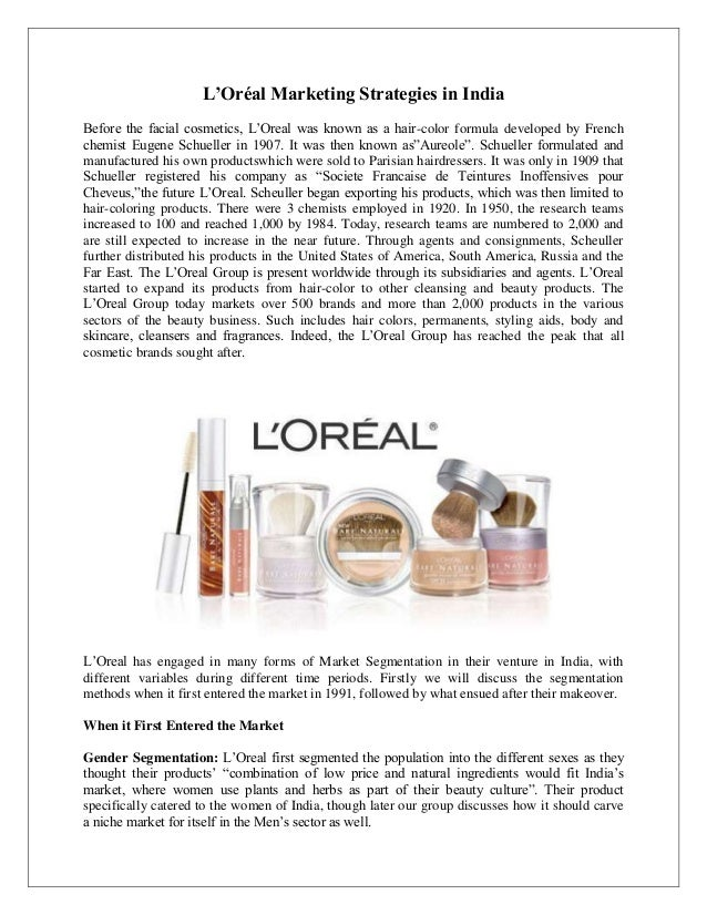 generic strategies for l oreal L'oreal uk has mastered differentiation strategy and thus realising high sales for l'oreal homme perfume in future the company needs to embark on focused differentiation in order to expand the market fully in the uk cosmetic industry.