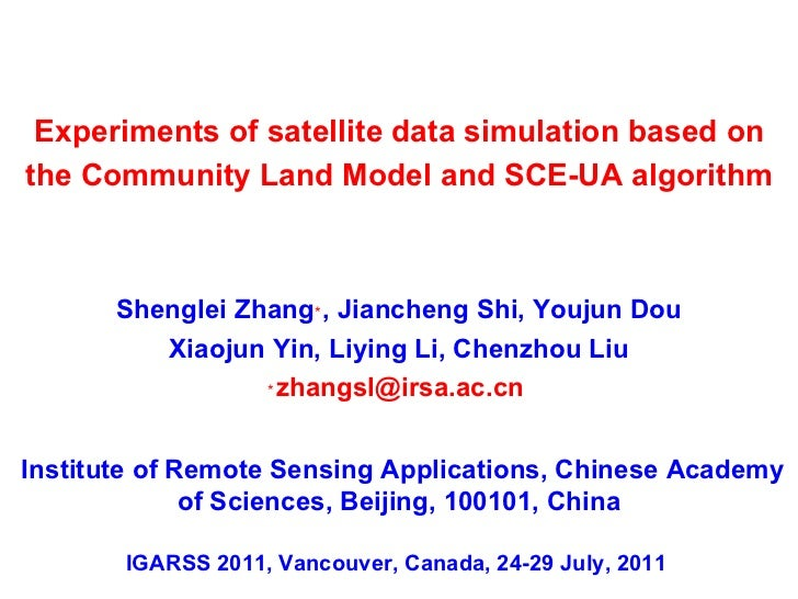 Shenglei Zhang ﹡ , Jiancheng Shi, Youjun Dou Xiaojun Yin, Liying Li, Chenzhou Liu ﹡ [email_address]   Experiments of satel...