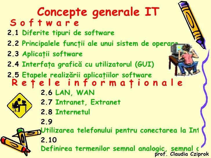 <ul><li>2.1  Diferite tipuri de software </li></ul><ul><li>2.2  Principalele funcţii ale unui sistem de operare </li></ul>...