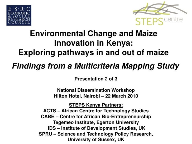Environmental Change and Maize           Innovation in Kenya:  Exploring pathways in and out of maize Findings from a Mult...