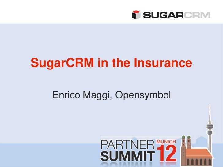 SugarCRM in the insurance vertical