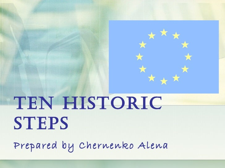 The history of the EU in 10 steps
