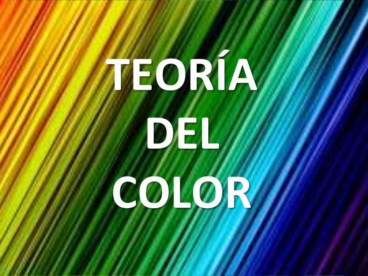 TEORÍA  DELCOLOR
