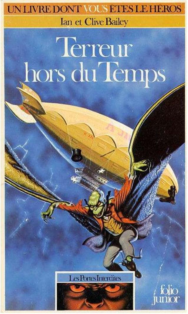 Ian et Clive Bailey Terreur hors du Temps Les Portes Interdites/2 Traduit de l anglais par Pascale Jusforgues et Alain Vau...