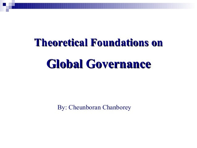 2. theoretical foundations of global governance