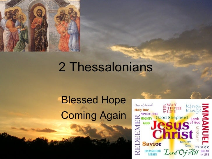 2 Thessalonians Blessed Hope Coming Again