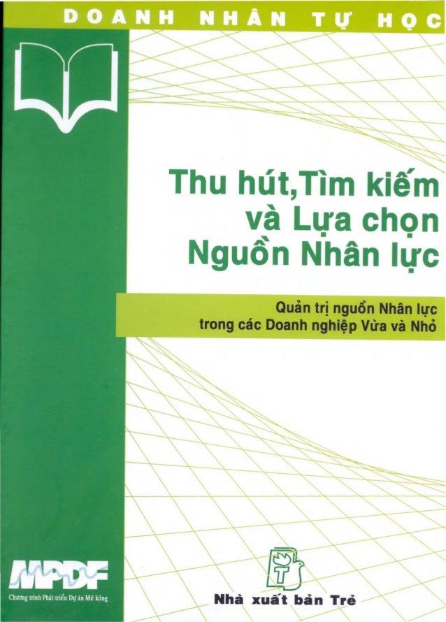 """Thu hut,Tim kiem       va        LU8 chon Nguon N""""han hie            Quan tri nguon Nhan hlC trong cac Doanh nghitp Vlla v..."""