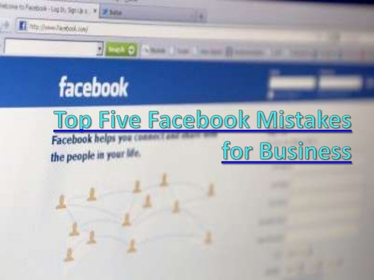 Top Five Facebook Mistakes for Business
