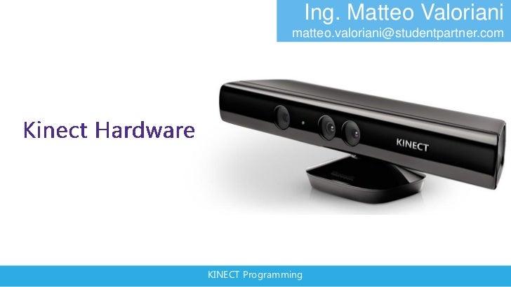 2   track kinect@Bicocca - hardware e funzinamento