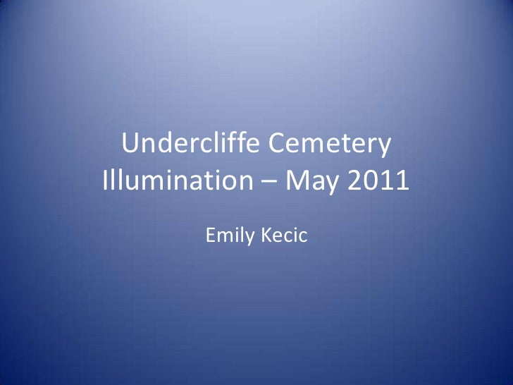 Undercliffe Cemetery Illumination – May 2011<br />Emily Kecic <br />